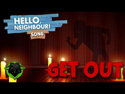 HELLO NEIGHBOR SONG (GET OUT) LYRIC VIDEO - DAGames (видео)