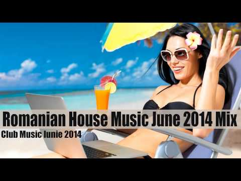 Romanian House Music June 2014 – Club Music Iunie 2014