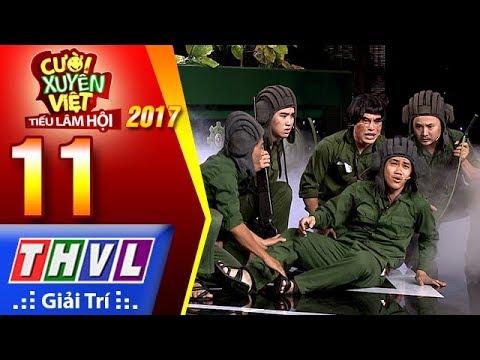 THVL | Cười xuyên Việt – Tiếu lâm hội 2017: Tập 11[1]: Năm anh em trên một chiếc xe tăng - Kỳ Tài - Thời lượng: 23:33.
