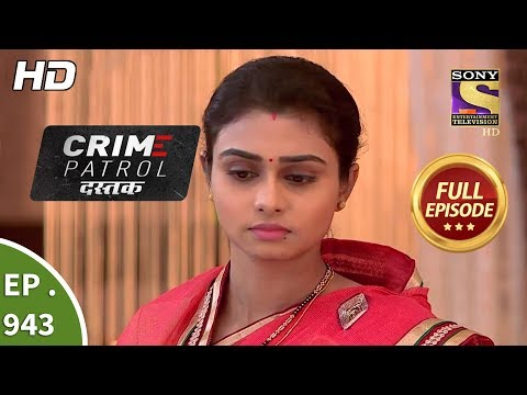 Crime Patrol Dastak - Ep 943 - Full Episode - 28th December, 2018