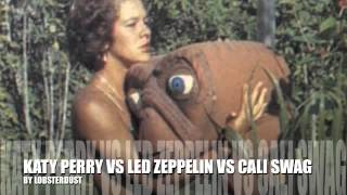 Whole Lotta Extra Dougie (Cali Swag District vs. Led Zeppelin vs. Katy Perry) lobsterdust