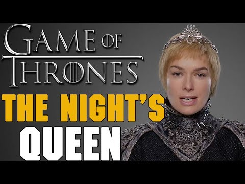 Game of Thrones Theory - Is Cersei the Night's Queen? | Explained