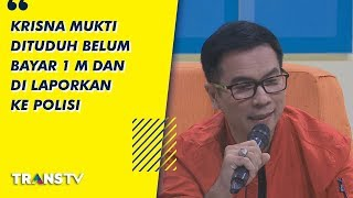 Video P3H - Krisna Mukti Dituduh Belum Bayar Arisan 1M Dilaporkan Kepolisi (24/7/19) Part 1 MP3, 3GP, MP4, WEBM, AVI, FLV Juli 2019