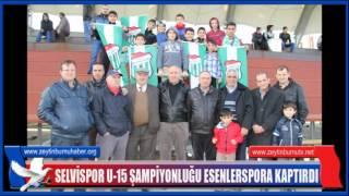 Selvispor U 15Şampiyonluğu Esenlerspora Kaptırdı
