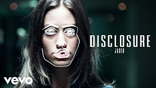 Thumbnail for Disclosure — Jaded