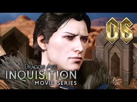 Dragon Age: Inquisition – Movie Series / All Cutscenes ★ Ep.6: Here Lies The Abyss 【Cinematic Tools】
