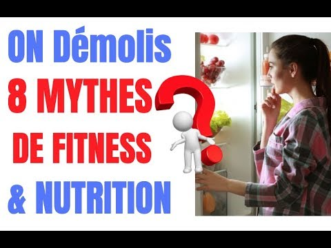 On Démolis 8 MYTHES DE FITNESS & NUTRITION ( SURPRISE)