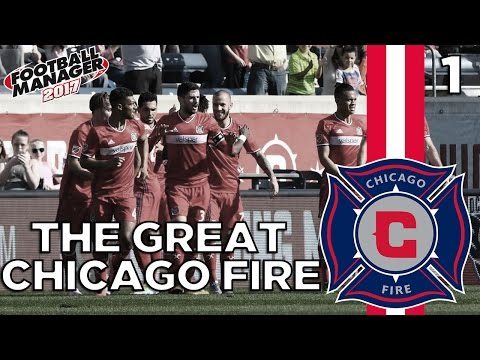 The Great Chicago Fire   Episode 1   Football Manager 2017