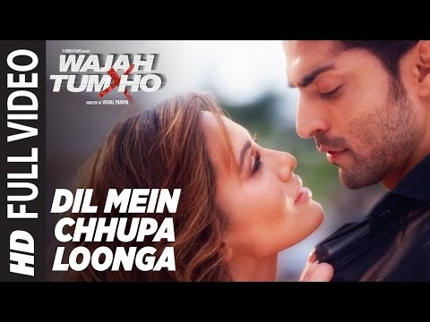 Video Dil Mein Chhupa Loonga Full  Video | Wajah Tum Ho | Armaan Malik & Tulsi Kumar | Meet Bros download in MP3, 3GP, MP4, WEBM, AVI, FLV January 2017