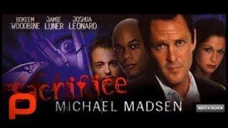 Sacrifice (Full Movie) Crime Thriller, Serial Killer. Michael Madsen