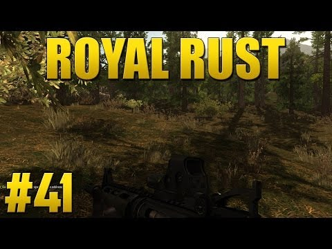 Royal Rust - Episode 41 - Trolling (видео)