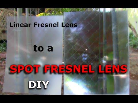Convert Linear Fresnel Lens to a Spot Fresnel Lens GreenPowerScience