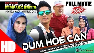 "Video Film Comedy Aceh "" EUMPANG BREUH Esp. ( DUM HOE CAN ) Full Movie HD Quality 2017 MP3, 3GP, MP4, WEBM, AVI, FLV Desember 2018"