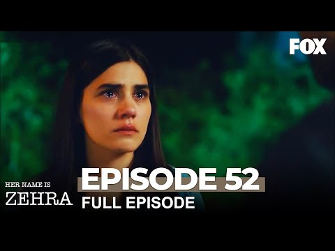 Her Name Is Zehra Episode 52