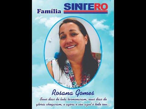 Homenagem a companheira Rosana Gomes Nepomoceno Reis