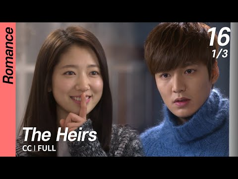[CC/FULL] The Heirs EP16 (1/3) | 상속자들