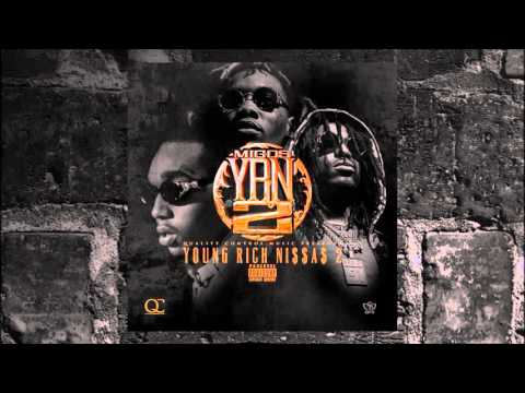 01 Migos - YRN 2 Intro [Young Rich Niggas 2]