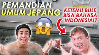 Video NYOBAIN PEMANDIAN UMUM JEPANG (SENTO)😱! KETEMU BULE BISA BAHASA INDONESIA?! MP3, 3GP, MP4, WEBM, AVI, FLV Juni 2019