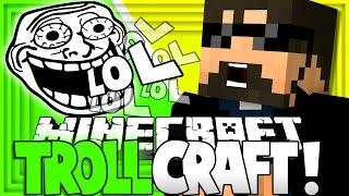 Minecraft: TROLL CRAFT   X33N, Jordan, and Crainer Trolls?! [17]