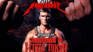 Video Rageaholic Cinema: SHOWDOWN IN LITTLE TOKYO download in MP3, 3GP, MP4, WEBM, AVI, FLV January 2017