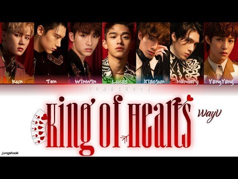 WayV (威神V)- King of Hearts (心心相瘾) [Chi|Pin|Eng Color Coded Lyrics]