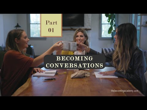 BECOMING Conversations, Part I: Courtney & Moriah Smallbone discuss faith tools with Kerry Hasenbalg