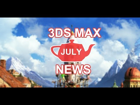 3DS Max News July: tP drop8 / Tyflow /Thinkbox / Siggraph / ....