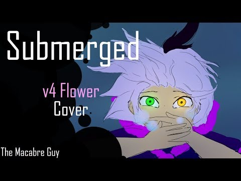 [V4 Flower] Submerged | English Cover