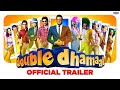 Double Dhamaal - Movie Trailer video