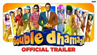Double Dhamaal - Official Trailer