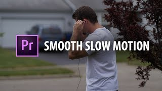 Premiere Pro  Smooth Slow Motion