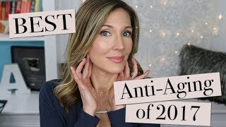 Best Of 2017 ~ Anti Aging!