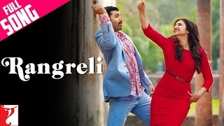 Rangreli   Full Song   Daawat E Ishq   Aditya Roy Kapur   Parineeti Chopra   Wajid   Shreya Ghoshal