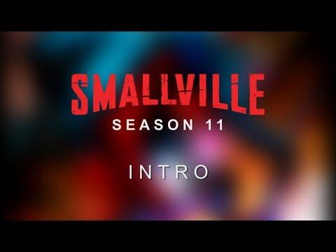 Smallville: Season 11 - Intro (FAN-MADE)