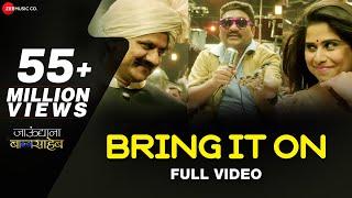 Video Bring It On - Full Video | Jaundya Na Balasaheb | Ajay-Atul | Bhau Kadam & Saie Tamhankar MP3, 3GP, MP4, WEBM, AVI, FLV Juni 2018