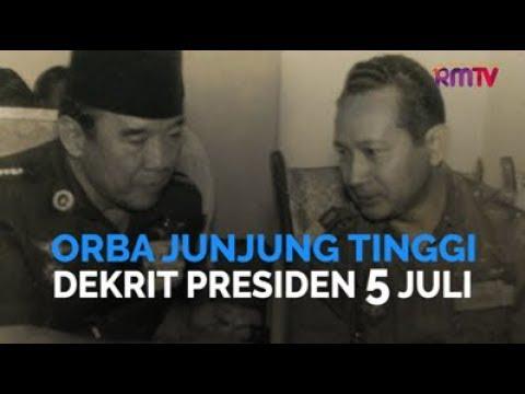 Orba Junjung Tinggi Dekrit Presiden 5 Juli