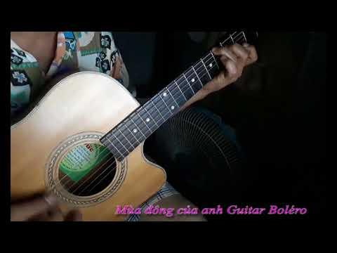 Mùa đông của anh Guitar Boléro - Thời lượng: 6 phút, 51 giây.