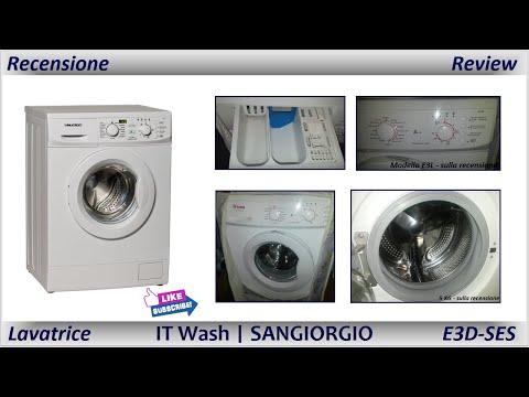 Recensione Lavatrice IT Wash / Sangiorgio - E3D/E3L (HD)