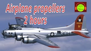 Airplane propellers sound  for relaxing and sleeping - 2 hours - white noise