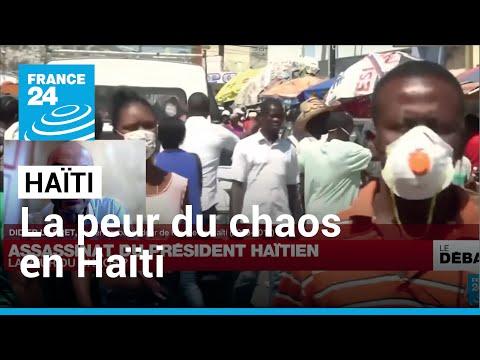 Assassinat du président haïtien : la peur du chaos ?