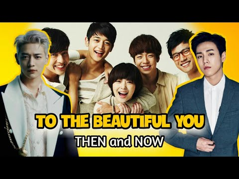 To the Beautiful You (2012) Cast Then and Now (2021) | Korean Drama Series