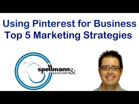 Using Pinterest for Business: Top 5 Marketing Strategies
