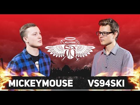 SLOVOSPB - MICKEYMOUSE vs VS94SKI (2016)