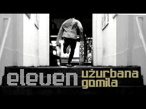 Eleven - Užurbana gomila