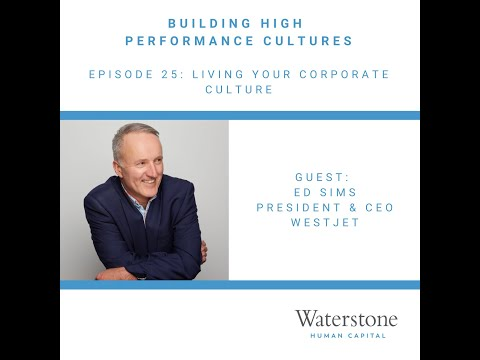 Building High Performance Cultures - Episode 25: Living Your Corporate Culture