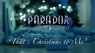 Paradox Voice Band Sings the Holidays!