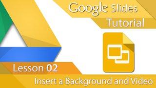 #3 [구글프레젠테이션] Google Slides - Tutorial 02 - Insert a background and Video (영문)