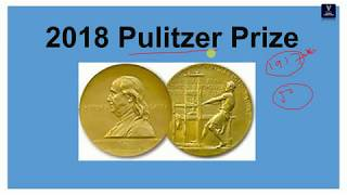 PULITZER PRIZE 2018/complete analysis //current affairs //for all competitive exams
