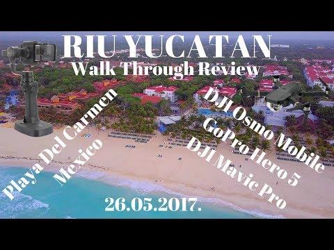 RIU YUCATAN | Walk Through Review | Playa Del Carmen | Mexico | 26.05.2017.|