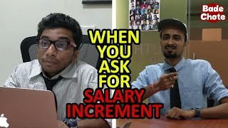 Video When You Ask For Salary Increment || Bade Chote Videos MP3, 3GP, MP4, WEBM, AVI, FLV Maret 2018